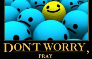 Dont-Worry-Pray_cropped